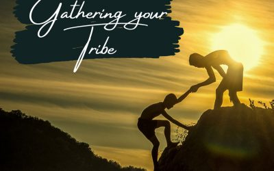 Gathering your Tribe